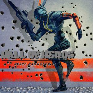 "Hall Of Heros ""Robot Gangster #1"""