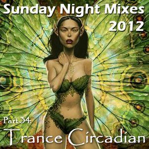 Sunday Night Mixes, 2012: Part 34 - Trance Circadian