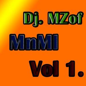 Dj. MZof - MnMl Vol 1.