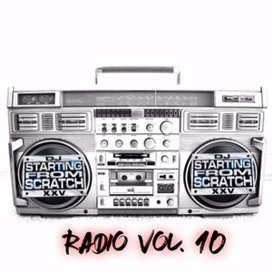 DJ STARTING FROM SCRATCH - RADIO VOL. 10