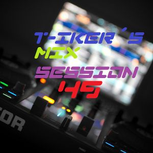 T-iker´s Mix Session 49