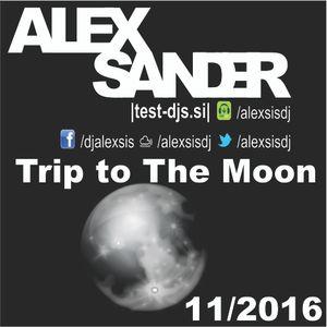 trip to the moon (november 2016)