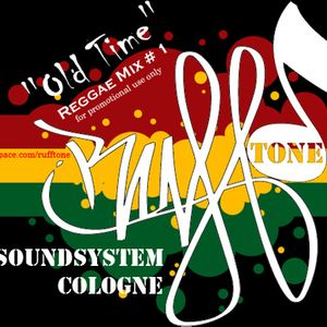 Rufftone Soundsystem- Old Times
