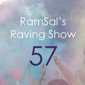 RamSal's Raving Show #57