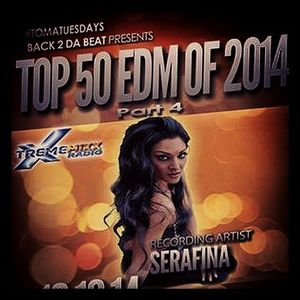 Back 2 Da Beat Top 50 #EDM Countdown of 2014 (songs 20-11) special guest Serafina 12-16-14
