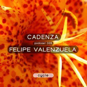 Cadenza Podcast 025 (Cycle) - Felipe Valenzuela