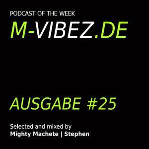 M-Vibez.de Podcast #25 - Mighty Machete