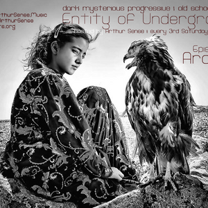 Arthur Sense - Entity of Underground #046: Arabian [June 2015] on Insomniafm.com
