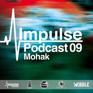 IMPULSE Podcast #9 mixed by Mohak