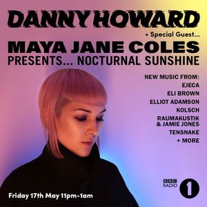 Danny Howard - BBC Radio 1 2019.05.17.