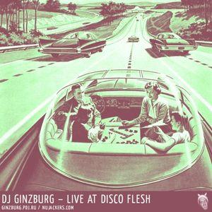 Ginzburg Dj Set at Disco Flesh party 2007
