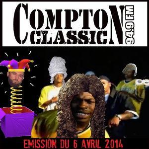 Compton Classic - Emission du 6 Avril 2014