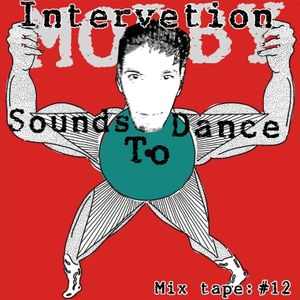Sounds to Dance Mix tape #12