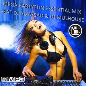 MEGA PARTYFUN ESSENTIAL MIX FT DJ AL-ASSAD ET DJ MULHOUSE