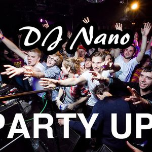 DJ Nano - Party Up!