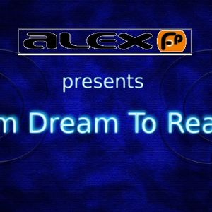"""""""From Dream To Reality"""" EP093"""