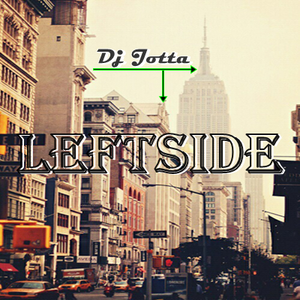 Dj Jotta March - LeftSide (sessions August 2014)