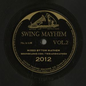 Swing Mayhem Vol.2