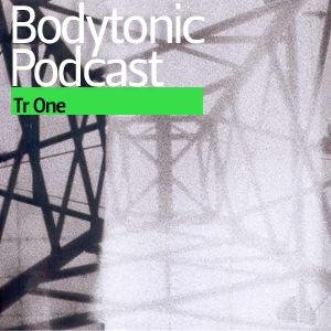 Bodytonic Podcast - Tr One (2012)