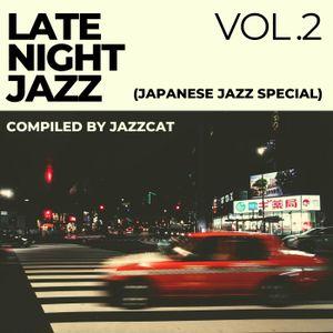 Late night jazz vol. 2 (Japanese jazz special)