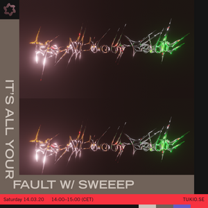 It's All Your Fault - sweeep