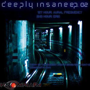 Eris - Deeply Insane 002 03/03/10 Insomniafm.com