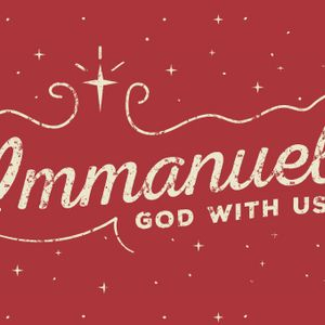 C - Immanuel: God With Us