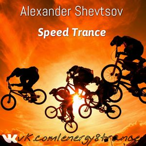 Alexander Shevtsov - Speed Trance Mix №7 (10.07.2016)