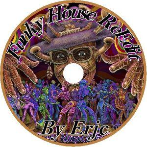 Funky House ReEdit - by Erjc
