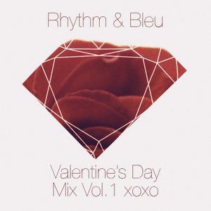 Rhythm & Bleu -Valentine's Day Mix Vol. 1 xoxo