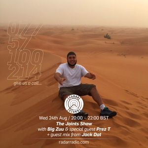 The Joints Show w/ Big Zuu, President T & Jack Dat - 24th August 2016