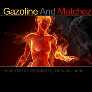 Gazoline And Matchez