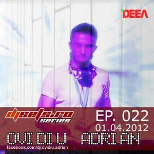 Ovidiu Adrian - Guest @ Radio Deea(djsets.ro podcast #022) - 01.04.2012