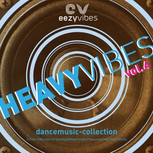 Heavyvibes Dance Music MIxset Volume 4