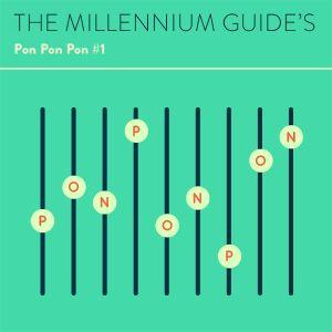 THE MILLENNIUM'S PONPONPON #1