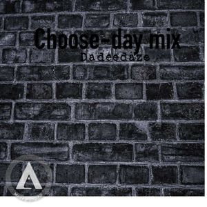 Choose-day mix
