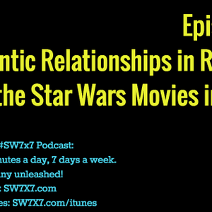 901: Romance in Rogue One and Star Wars in General