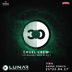 Cruel Crew - Live @ Lunar Festival 2017