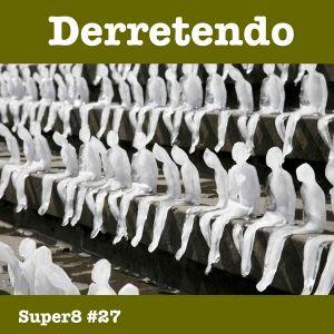 #27 - Derretendo (Melting)