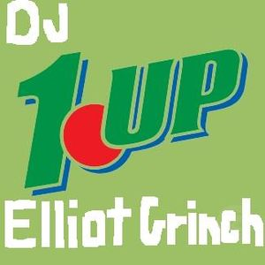 DJ ELLIOT GRINCH - 1UP