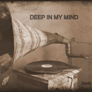 Deep In My Mind