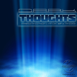 Dark Thoughts (Mixed by Moó aka. Leslie Moor)
