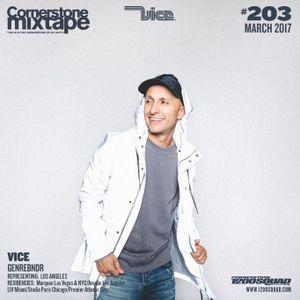 Cornerstone Mixtape 203 - Vice 'GENREBNDR'