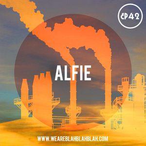 WeAreBlahBlahBlah EP42 - Mixed Alfie