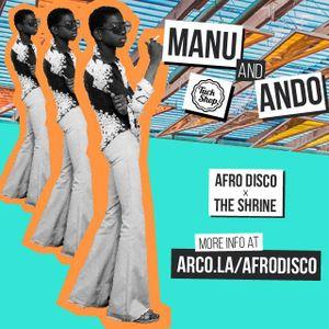 Afro Disco Vol. III W/ Manu & Ando (Tuckshop)