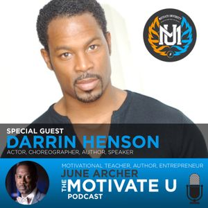 Motivate U! with June Archer: Special Guest Darrin Henson