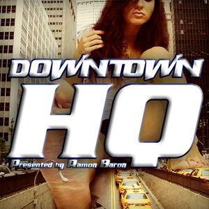 Downtown HQ #1613 (Radio Show with DJ Ramon Baron)