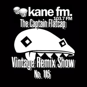 Vintage Remix Show - #115 - 13-06-2017