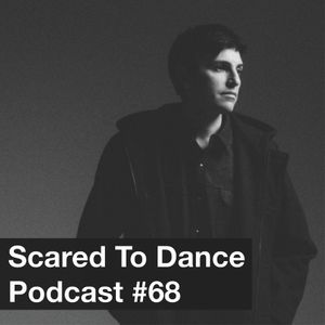 Scared To Dance Podcast #68