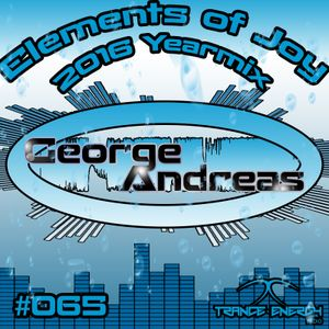 George Andreas - Elements of Joy 065 (2016 Yearmix)